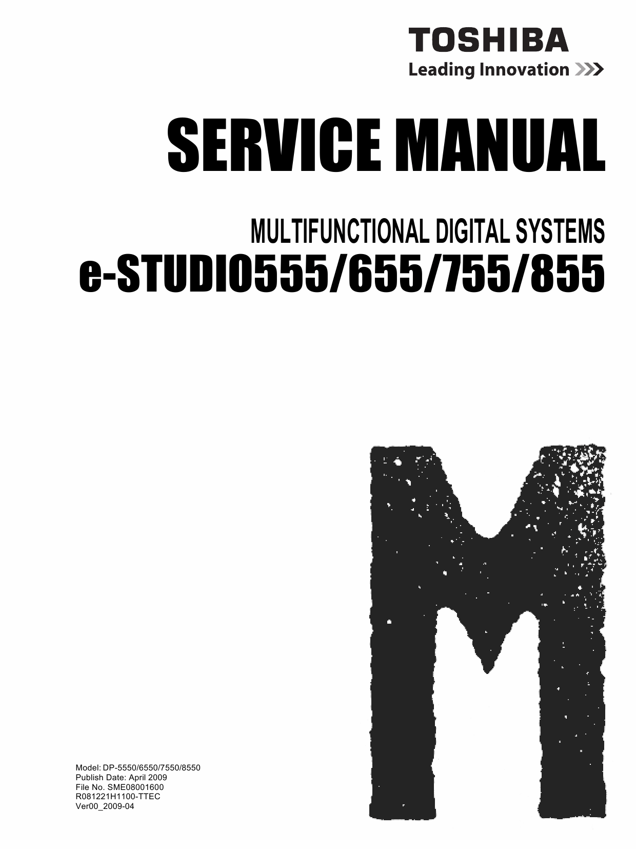 TOSHIBA e-STUDIO 555 655 755 855 Service Manual-1
